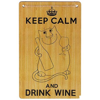 Табличка для интерьера Keep Calm and drink Wine ИТ-067
