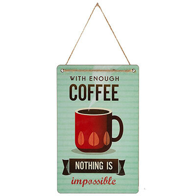 "Табличка для интерьера ""With enough coffee nothing is impossible"" ИТ-059"